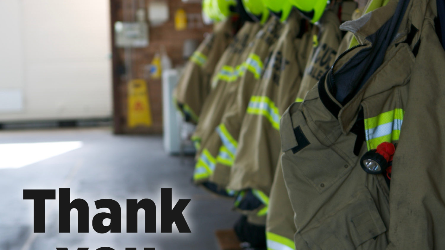International Fire Fighters' Day – Thank You